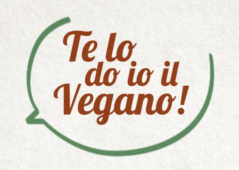 """È uscito """"Te lo do io il Vegano"""", libro di ricette vegetali con piatti vegetariani e vegani, gustosi e facili da preparare, per stupire la propria famiglia ed i propri amici"""