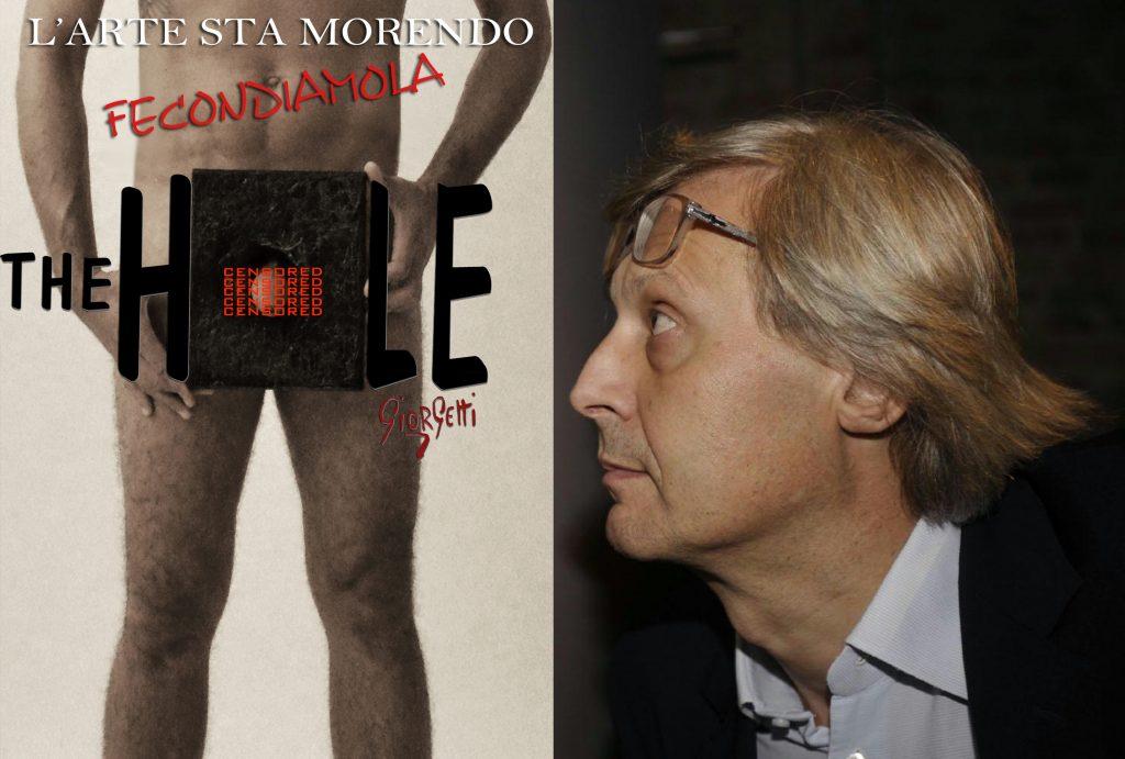 A sinistra l'opera censurata di Giorgetti, 'The Hole'. A destra il noto critico Vittorio Sgarbi si dice d'accordo sul fatto che l'arte contemporanea è morta