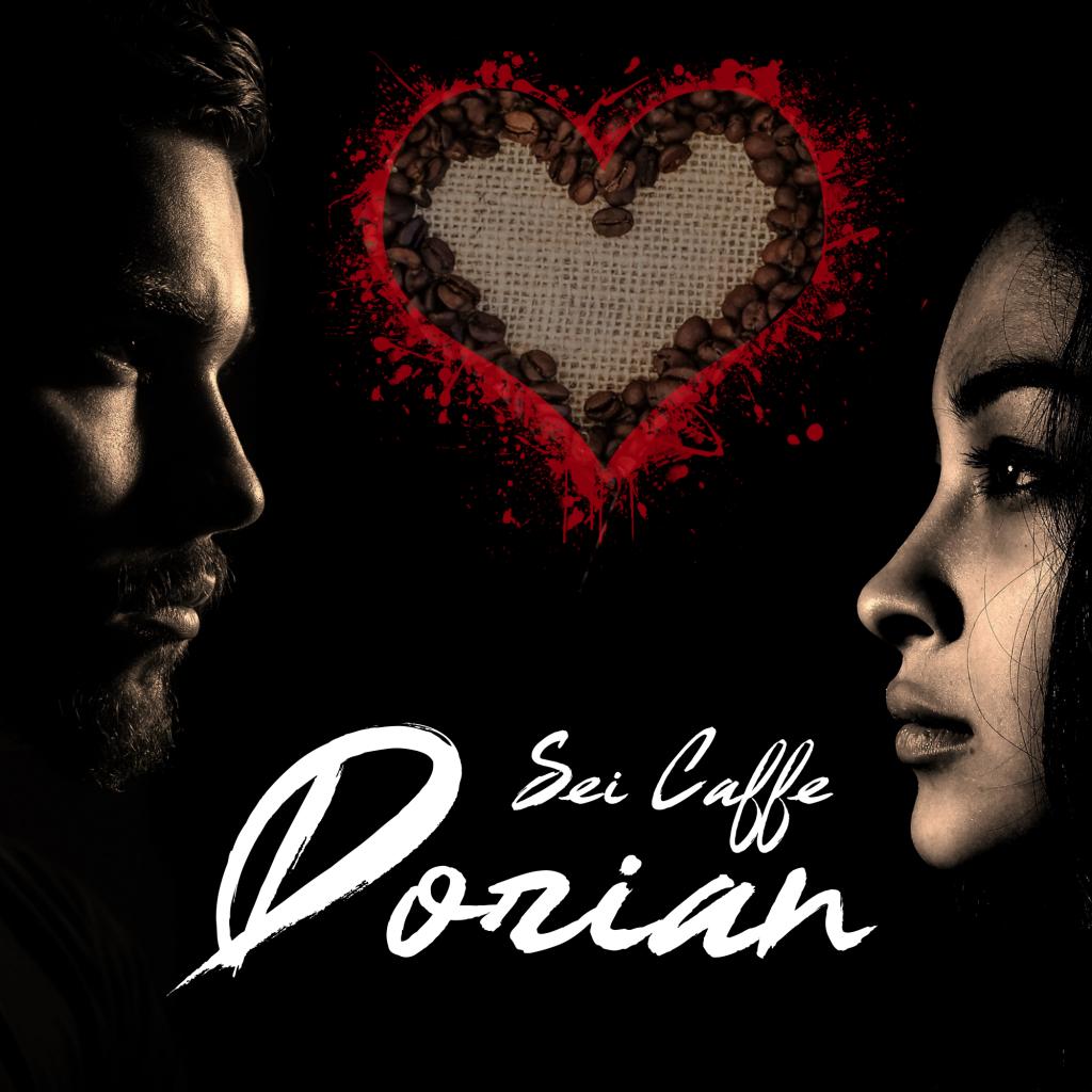 """Copertina del disco """"Sei Caffè"""" di Dorian (Paolo Brera) uscita il 12 Gennaio 2018 sull'etichetta discografica indipendente """"H3LLO""""."""