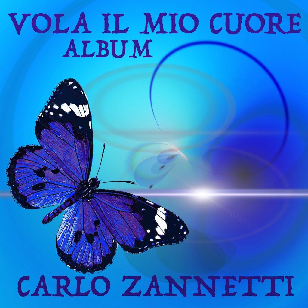 Carlo Zannetti Album Vola il mio cuore