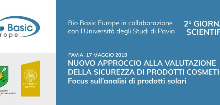 Sicurezza cosmetici: a Pavia la 2a giornata scientifica dell'Università di Pavia e Bio Basic Europe