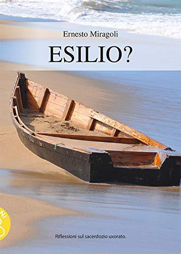 Celibato preti Chiesa cattolica: Esilio, copertina del libro con testimonianze di preti sposati