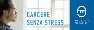 Carcere senza stress, la meditazione entra nelle carceri italiane