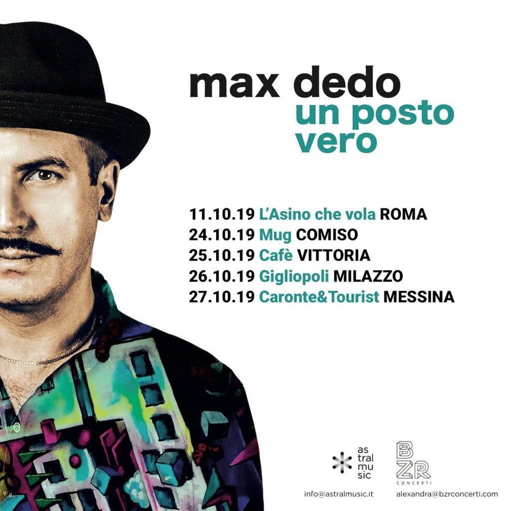 """Max Dedo riparte con """"Un posto vero"""" Tour"""