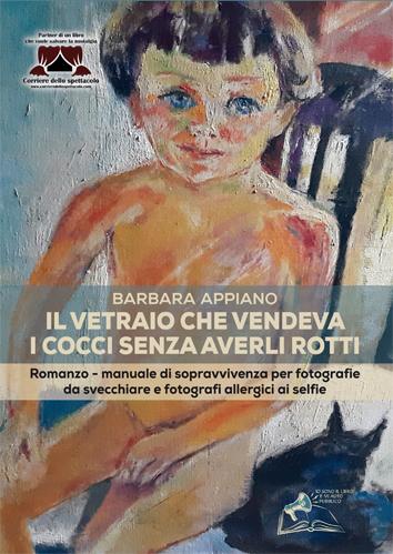 """Esce """"Il vetraio che vendeva i cocci senza averli rotti"""", il nuovo libro di Barbara Appiano"""