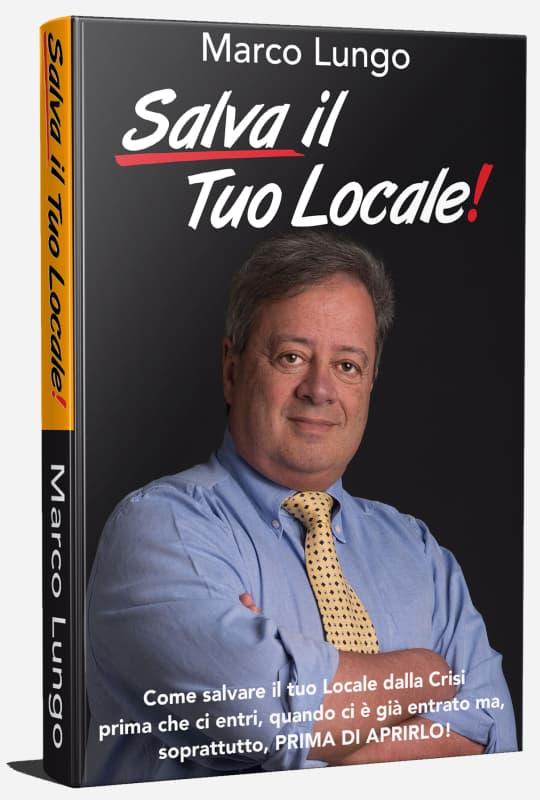 Salva Il Tuo Locale! - Il Libro