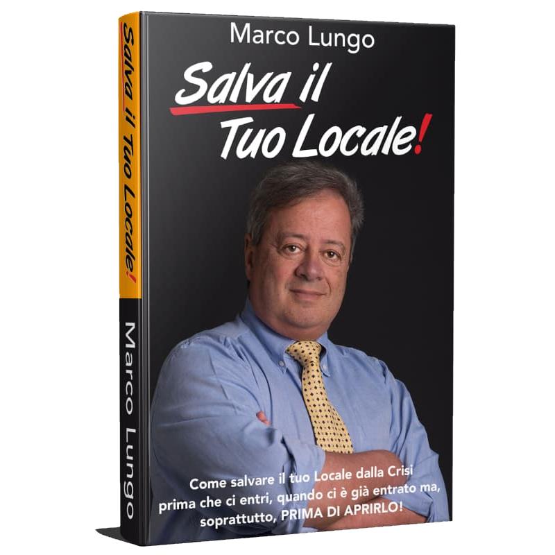 Salva Il Tuo Locale! - Libro